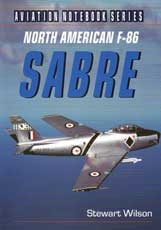 North American F-86 Sabre (Aviation Notebook Series)